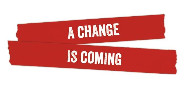 A_change_is_coming